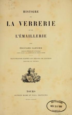 """Cover of """"Histoire de la verrerie et de l'émaillerie"""""""