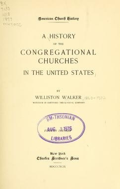 "Cover of ""A history of the Congregational churches in the United States /"""