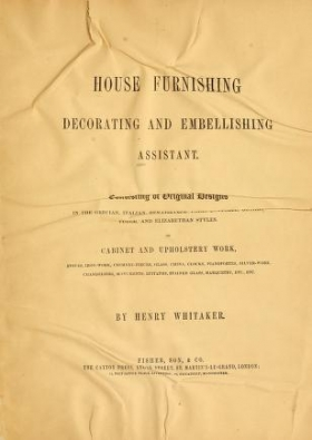 """Cover of """"House furnishing, decorating and embellishing assistant"""""""