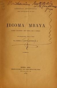"""Cover of """"Idioma mbaya llamado 'guaycururú' según Hervas, Gilii y Castelnau"""""""
