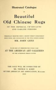 """Cover of """"Illustrated catalogue of beautiful old Chinese rugs of the imperial Ch'ien-Lung and earlier periods"""""""