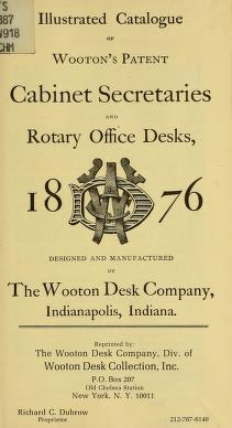 """Cover of """"Illustrated catalogue of Wooton's patent cabinet secretaries and rotary office desks, 1876"""""""