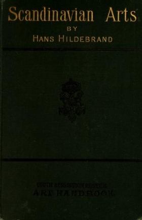 """Cover of """"The industrial arts of Scandinavia in the pagan time"""""""