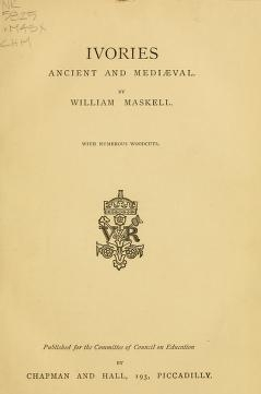 "Cover of ""Ivories ancient and mediæval"""