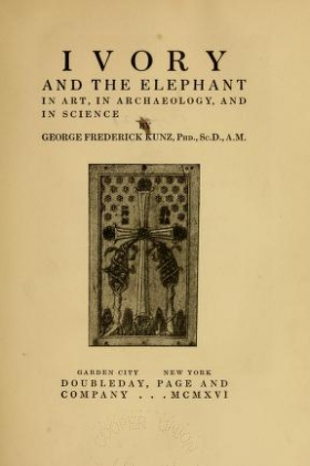 """Cover of """"Ivory and the elephant in art, in archaeology, and in science"""""""