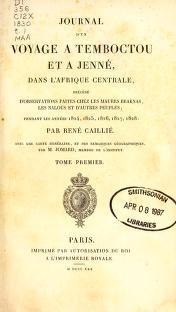 """Cover of """"Journal d'un voyage à Temboctou et à Jenné, dans l'Afrique Centrale, précédé d'observations faites chez les Maures Braknas, les Nalous et d'autr"""""""