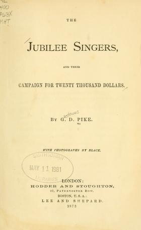 "Cover of ""The Jubilee singers, and their campaign for twenty thousand dollars"""