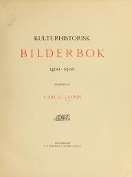 """Cover of """"Kulturhistorisk bilderbok 1400-1900 /"""""""