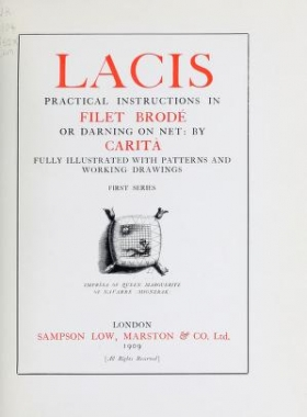 """Cover of """"Lacis, practical instructions in filet brodé or darning on net"""""""
