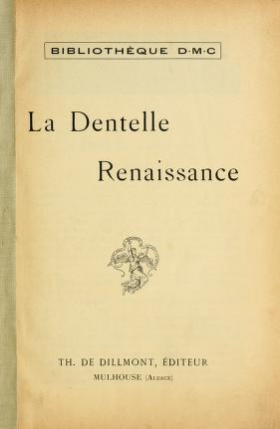 "Cover of ""La dentelle renaissance"""