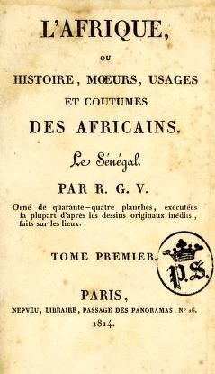 Cover of L'Afrique, ou Histoire, moeurs, usages et coutumes des africains - le Sénégal