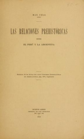 """Cover of """"Las relaciones prehistóricas entre el Perú y la Argentina /"""""""