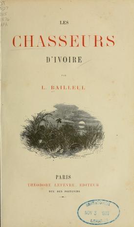 "Cover of ""Les chasseurs d'ivoire /"""