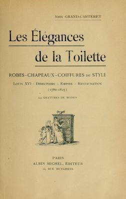 """Cover of """"Les élégances de la toilette"""""""