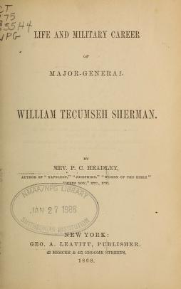 """Cover of """"Life and military career of Major-General William Tecumseh Sherman"""""""