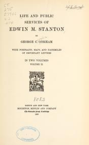 "Cover of ""Life and public services of Edwin M. Stanton"""