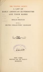"""Cover of """"A list of early American silversmiths and their marks"""""""