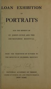 "Cover of ""Loan exhibition of portraits for the benefit of St. John's Guild and the Orthopaedic hospital"""