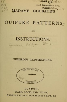 """Cover of """"Madame Goubaud's guipure patterns and instructions"""""""