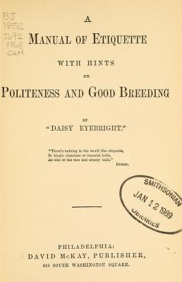 "Cover of ""A manual of etiquette with hints on politeness and good breeding"""