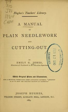 """Cover of """"A manual of plain needlework and cutting-out"""""""