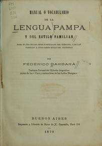 """Cover of """"Manual ó vocabulario de la lengua pampa y del estilo familiar para el uso de los jefes y oficiales del ejército"""""""