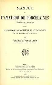 """Cover of """"Manuel de l'amateur de porcelaines, manufactures françaises, suivi du Repertoire, alphabétique et systématique de toutes les marques connues"""""""