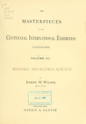 Cover of The masterpieces of the Centennial international exhibition illustrated