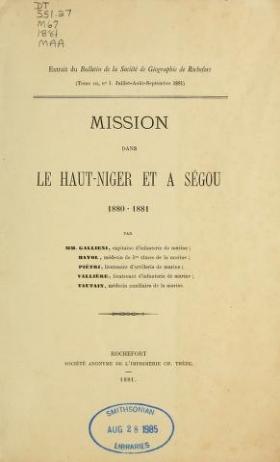 """Cover of """"Mission dans le Haut-Niger et a Ségou, 1880-1881 /"""""""
