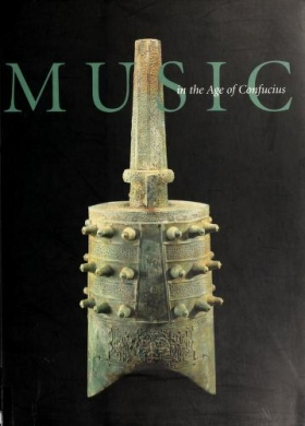 """Cover of """"Music in the age of Confucius /"""""""