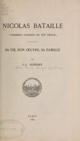 """Cover of """"Nicolas Bataille, tapissier parisien du XIVe siècle"""""""