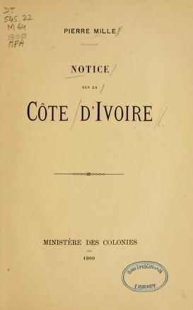 """Cover of """"Notice-sur la Côte d'Ivoire /"""""""