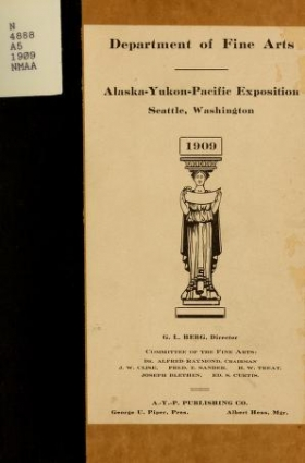 "Cover of ""Official catalog of the Department of Fine Arts, Alaska-Yukon- Pacific Exposition, Seattle, Washington, 1909"""
