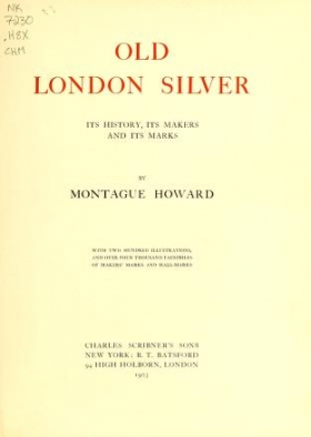 "Cover of ""Old London silver, its history, its makers and its marks"""