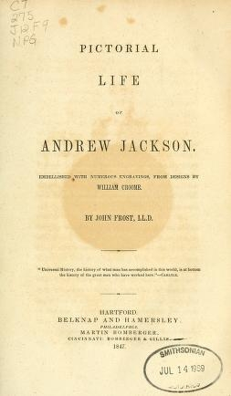 "Cover of ""Pictorial life of Andrew Jackson"""