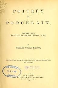 """Cover of """"Pottery and procelain, from early times down to the Philadelphia exhibition of 1876"""""""
