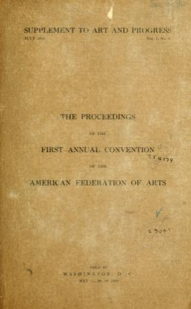 """Cover of """"The proceedings of the first annual convention of the American federation of arts"""""""