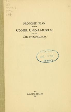 "Cover of ""Proposed plan of the Cooper Union Museum for the Arts of Decoration /"""