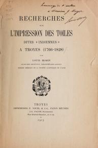"""Cover of """"Recherches sur l'impression des toiles dites 'indiennes' a Troyes (1766-1828) /"""""""