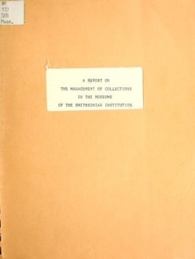 "Cover of ""A report on the management of collections in the museums of the Smithsonian Institution"""