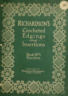 "Cover of ""Richardson's crocheted edgings and insertions"""