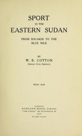 "Cover of ""Sport in the eastern Sudan, from Souakin to the Blue Nile"""