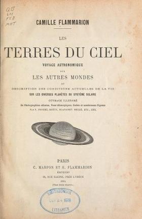 """Cover of """"Les terres du ciel; voyage astronomique sur les autres mondes et description des conditions actuelles de la vie sur les diverses planètes du système"""""""