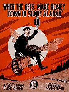 """Cover of """"When the bees make honey down in sunny Alabam'"""""""