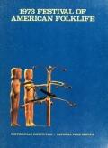 Cover of 1973 Festival of American Folklife