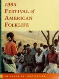 "Cover of ""1995 Festival of American Folklife"""