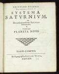 Cover of Cristiani Hugenii Zulichemii, Const. f. Systema Saturnium sive, De causis mirandorum Saturni phaenomenôn, et comite ejus Planeta Novo