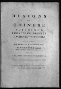 "Cover of ""Designs of Chinese buildings, furniture, dresses, machines, and utensils /"""