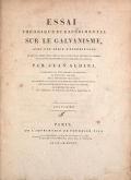 Cover of Essai théorique et expérimental sur le galvanisme avec une série d'expériences faites en présence des Commissaires de l'Institut national de Fran
