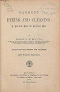 Cover of Garment dyeing and cleaning a practical book for practical men